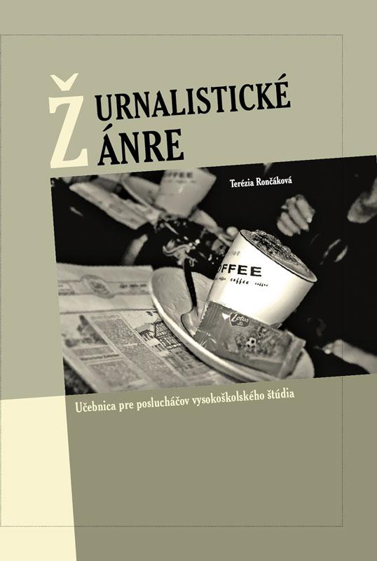 e7c1a87d5 Terézia Rončáková – Žurnalistické žánre